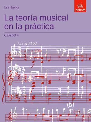 La Teoria Musical En La Practica Grado 4: Spanish Edition 9781860963537