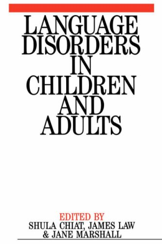 Language Disorders in Children and Adults: Psycholinguistic Approaches to Therapy 9781861560148