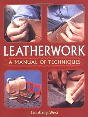 Leatherwork: A Manual of Techniques 9781861267429