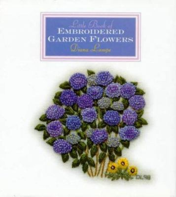 Little Book of Embroidered Garden Flowers 9781863512268