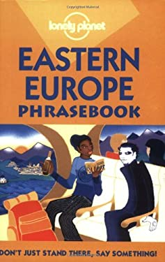 Lonely Planet Eastern Europe Phrasebook 9781864502275