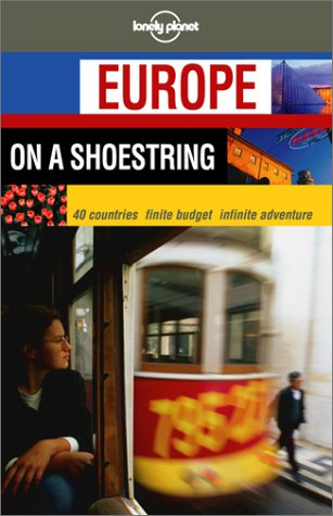 Lonely Planet Europe on a Shoestring 9781864501506
