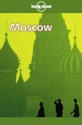 Lonely Planet Moscow 9781864500547