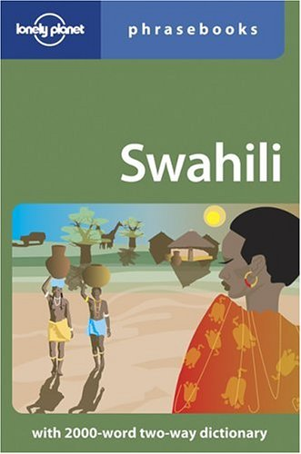 Lonely Planet Swahili Phrasebook 9781864502824