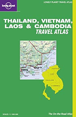 Lonely Planet Thailand, Vietnam, Laos & Cambodia Travel Atlas 9781864501025