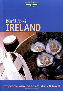 Lonely Planet World Food Ireland 9781864500936