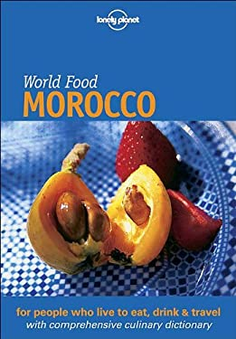 Lonely Planet World Food Morocco 9781864500240