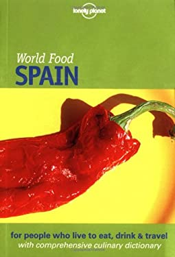 Lonely Planet World Food Spain 9781864500257