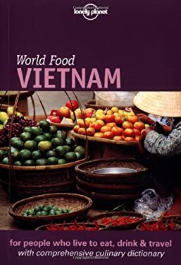 Lonely Planet World Food Vietnam 9781864500288