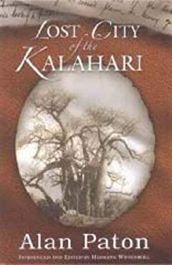 Lost City of the Kalahari 9781869140663