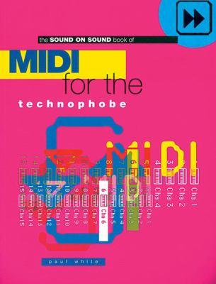 MIDI: For the Technophobe - White, Paul