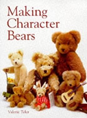 Making Character Bears 9781861080691