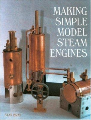 Making Simple Model Steam Engines 9781861267733