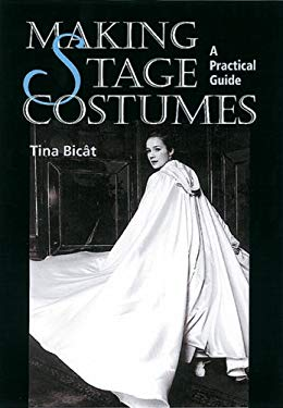 Making Stage Costumes: A Practical Guide 9781861264084