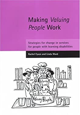 Making Valuing People Work: Strategies for Change in Services for People with Learning Disabilities 9781861345721