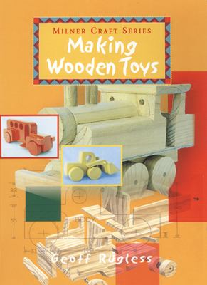 Making Wooden Toys 9781863512466