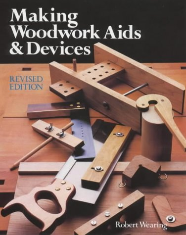 Making Woodwork AIDS & Devices 9781861081292
