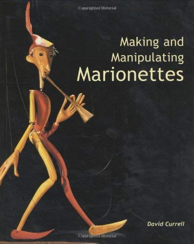 Making and Manipulating Marionettes 9781861266637