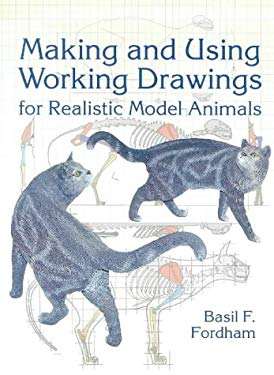 Making and Using Working Drawings for Realistic Model Animals 9781861081209