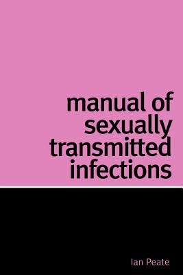 Manual of Sexually Transmitted Infections 9781861564979