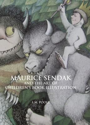 Maurice Sendak and the Art of Children's Book Ilustration 9781861710611