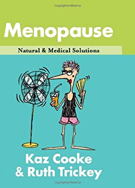 Menopause: Natural & Medical Solutions 9781865087634