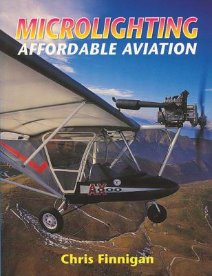 Microlighting: Affordable Aviation 9781861264121