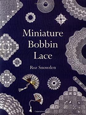 Miniature Bobbin Lace 9781861080868