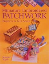 Miniature Embroidered Patchwork Projects in 1/12 Scale 7603539