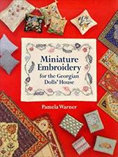 Miniature Embroidery for the Georgian Dolls' House 7603384