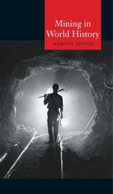 Mining in World History 9781861891730