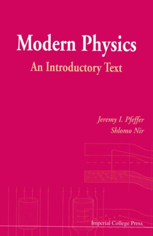 Modern Physics: An Introductory Text