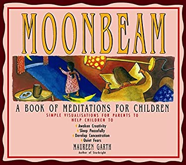 Moonbeam: A Book of Meditations for Children 9781863711425