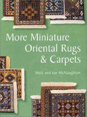 More Miniature Oriental Rugs & Carpets 9781861081544