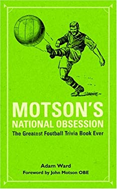 Motson's National Obsession: The Greatest Football Trivia Book Ever... 9781860746017