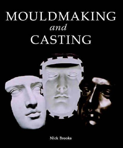 Mouldmaking and Casting 9781861266682