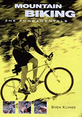Mountain Biking: The Fundamentals 9781864365078