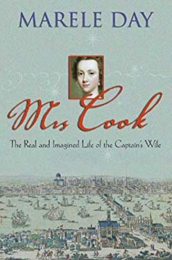 Mrs Cook: The Real and Imagined Life of the Captain's Wife 9781865088020