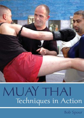 Muay Thai: Techniques in Action 9781861269799