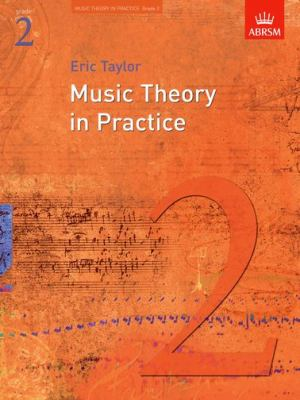 Music Theory in Practice, Grade 2 9781860969430