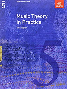 Music Theory in Practice: Grade 5 9781860969461