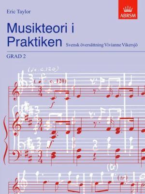 Musikteori I Praktiken Grad 2