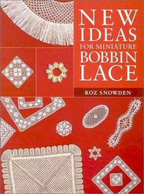 New Ideas for Miniature Bobbin Lace 9781861082190