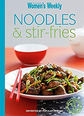 Noodles and Stir-fries 9781863965897