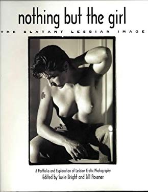 Nothing But the Girl: The Blatant Lesbian Image 9781860470011