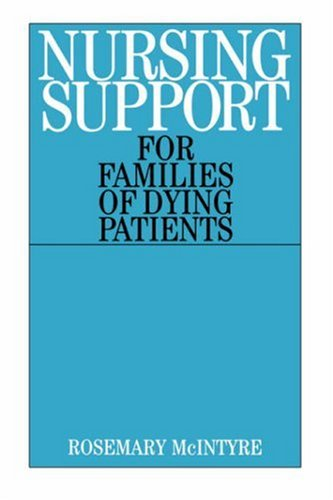 Nursing Support for Families of Dying Patients 9781861562708