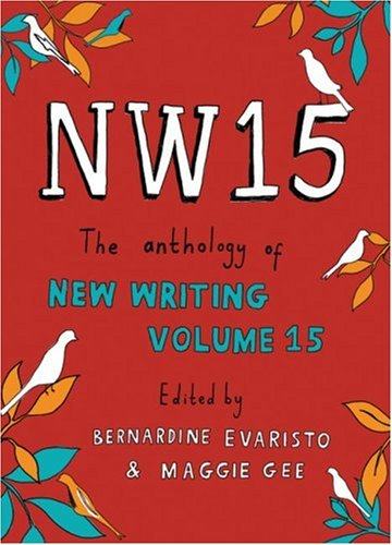 Nw15: The Anthology of New Writing Volume 15 9781862079328