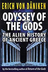 Odyssey of the Gods: The Alien History of Ancient Greece 7608609