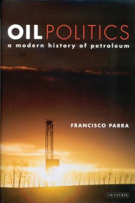 Oil Policies and Oil Politics 9781860649776
