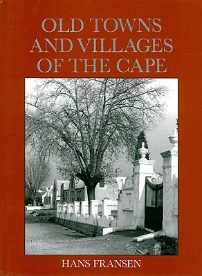 Old Towns and Villages of the Cape 9781868422272